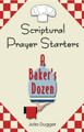 Scriptural Prayer Starters