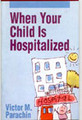 When Your Child Is Hospitalized