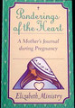 Pregnancy - Elizabeth Ministry Ponderings of the Heart Journal