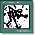 CD: Life Is The Only Choice