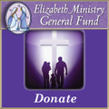 Donate: Elizabeth Ministry International