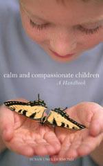 Calm and Compassionate Children