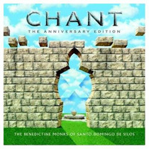 Chant: The Anniversary Edition - Benedictine Monks of Santo Domingo de Silos CD