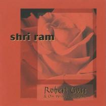 Shri Ram - Robert Gass CD