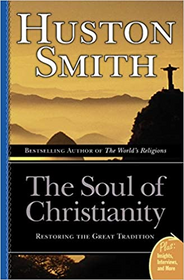 The Soul of Christianity - Paperback