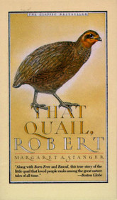 That Quail, Robert