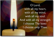 """""""O Lord, with all my heart,with all my mind, with all my soul,and with all my strength I choose Thy love - I choose only Thee.""""Adorn the refrigerator and filing cabinets with our most celebrated designs! These magnets offer daily sustenance in the form of inspiration and guidance.These magnets are created by Sarah Brink.Dimensions: 3"""" x 2"""""""