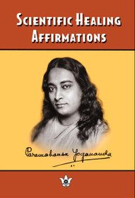 Scientific Healing Affirmations - Paperback