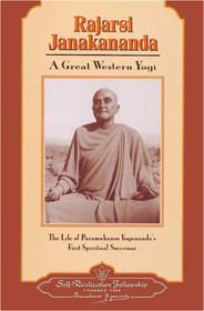 Rajarsi Janakananda - A Great Western Yogi