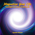 Magnetize Your Life CD