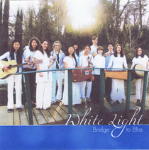 White Light: Bridge to Bliss