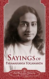 Sayings of Paramahansa Yogananda - Hardback