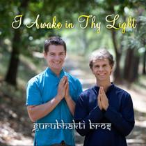 I Awake in Thy Light