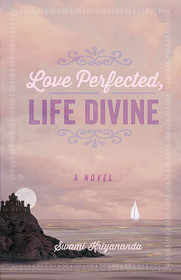 Love Perfected, Life Divine