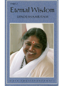 Eternal Wisdom (Upadeshamritam) Part 2