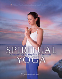 spiritual yoga: awakening to higher awareness