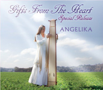 Gifts From The Heart: Special Release - Angelika CD