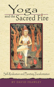 Yoga and the Sacred Fire