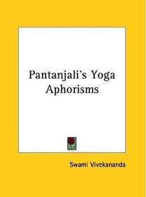Pantanjali's Yoga Aphorisms