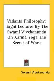 Vedanta Philosophy - Karma Yoga Paperback