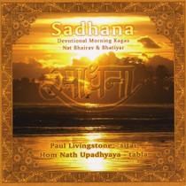 Sadhana - Devotional Morning Ragas - Paul Livingstone CD
