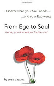 From Ego to Soul by Suzie Daggett