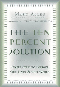 The Ten Percent Solution