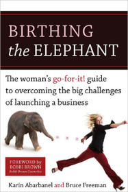 Birthing the Elephant