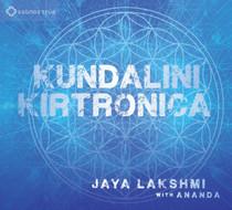 Kundalini Kirtronica - Jaya Lakshmi and Ananda CD
