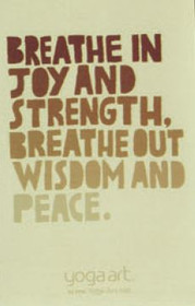 Breathe in Joy and Strength, Breathe Out Wisdom and Peace Magnet