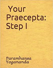 Your Praecepta Step 1 - Yoga Sat-Sanga