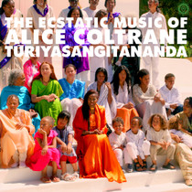 The Ecstatic Music of Alice Coltrane Turiyasangitananda - CD