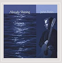 Already Shining - John Astin CD