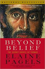 Beyond Belief - The Secret Gospel of Thomas