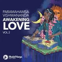 Paramahamsa Vishwananda: Awakening Love Vol. 2