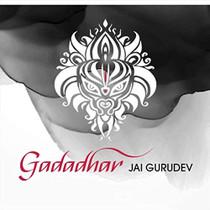 Gadadhar: Jai Gurudev