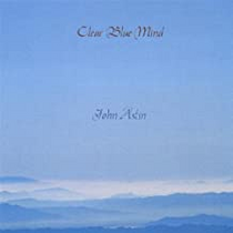 Clear Blue Mind - John Astin CD