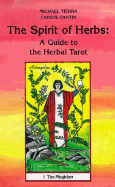 The Spirit of Herbs (Guide to the Herbal Tarot)