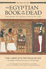 The Egyptian Book of the Dead - Papyrus of Ani