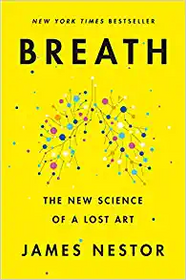 Breath - The New Science of a Lost Art