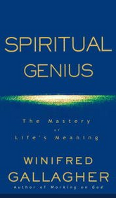 Spiritual Genius - The Mastery of Life's Meaning