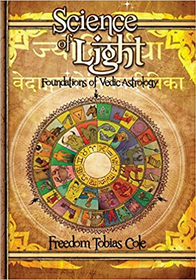 Science of Light: Foundations of Vedic Astrology