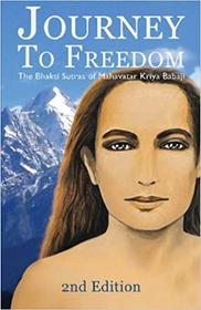 Journey to Freedom - Volume 1
