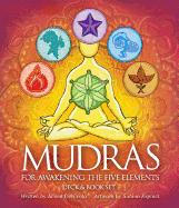 Mudras for Awakening the 5 Elements