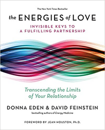 The Energies of Love: Keys to a Fulfilling Partnership