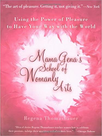 Mama Gena's School of Womanly Arts