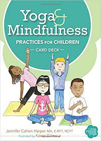 Yoga and Mindfulness: Practices for Children
