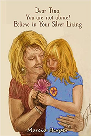 Dear Tina, You Are Not Alone! Believe in Your Silver Lining