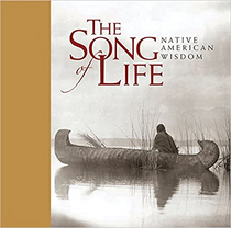 Song of Life: Native American Wisdom