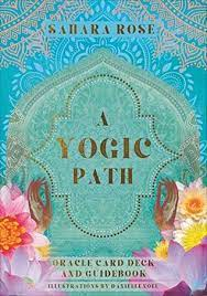 A Yogic Path: Oracle Deck and Guidebook